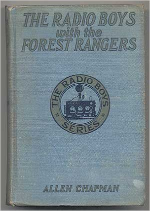 The Radio Boys with the Forest Rangers