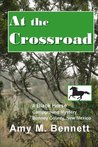 At the Crossroad (Black Horse Campground Mysteries) (Volume 4)