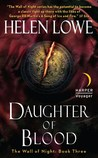 Daughter of Blood (The Wall of Night, #3)