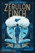 The Death and Life of Zebulon Finch, Vol. 2: Empire Decayed (The Death and Life of Zebulon Finch, #1)