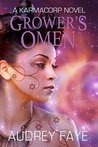 Grower's Omen (The Fixers of KarmaCorp, #2)