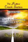 The Fuller Creek Series; Secrets of the Stolen Painting: The Race of My Life
