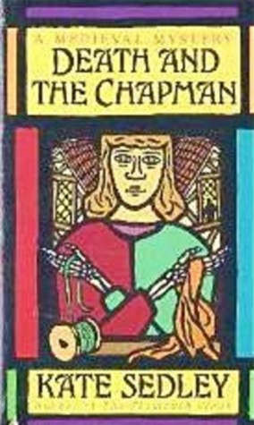Death and the Chapman by Kate Sedley