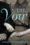 The Vow by Felicity Goodrich