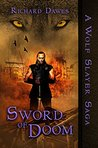 Sword of Doom (Wolf Slayer Saga Book 2)