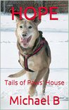 HOPE: Tails of Paws' House