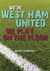 We're West Ham United, We Play On The Floor: Sam Allardyce's struggle with doing it 'the West Ham way'