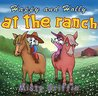 Happy and Holly at the Ranch: Ages 3-8-Bedtime/story book for kids- beginner reader (Happy and Holly children's book series)