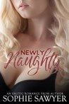 Newly Naughty: An Erotic First-Time Romance
