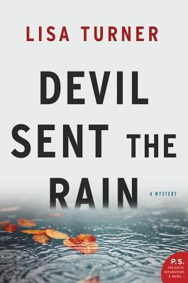 Devil Sent the Rain (Detective Billy Able, #3)
