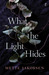 What the Light Hides by Mette Jakobsen