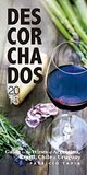Descorchados 2015 English: Guide to the wines of Argentina, Brazil, Chile and Uruguay