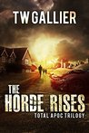 The Horde Rises: Total Apoc Trilogy