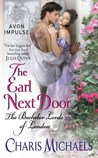 The Earl Next Door (The Bachelor Lords of London, #1)