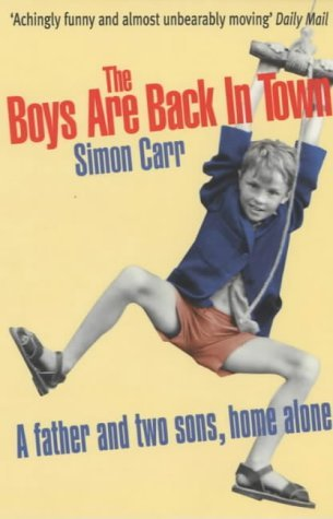 The Boys Are Back In Town by Simon Carr