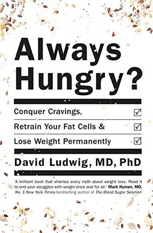 Conquer Cravings Retrain Your Fat Cells And Lose Weight Permanently By David Ludwig