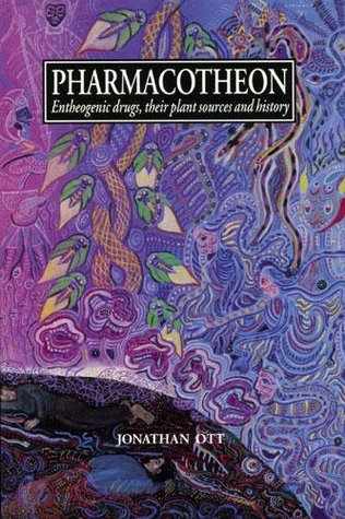 Pharmacotheon: Entheogenic Drugs, Their Plant Sources and History