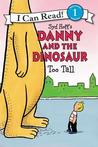 Danny and the Dinosaur by Bruce Hale