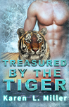 Treasured by the Tiger (Shifter Tiger Romance, #2)