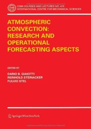Atmospheric Convection: Research and Operational Forecasting Aspects: 475