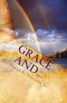 Grace and...: You cannot become what you already are