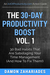 The 30-Day Productivity Boost (Vol. 1): 30 Bad Habits That Are Sabotaging Your Time Management (And How To Fix Them!)