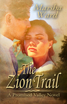 The Zion Trail (Promised Valley, #1)