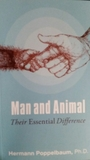 Man and Animal Their Essential Difference