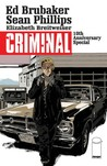 Criminal 10th Anniversary Special Edition by Ed Brubaker