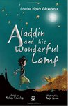 Aladdin and His Wonderful Lamp by Kelley Townley