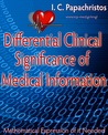 Differential Clinical Significance of Medical Information by Ioannis C. Papachristos