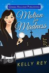 Motion for Madness (Jamie Winters Mysteries Book 3)