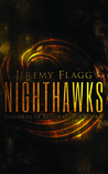 Nighthawks by Jeremy Flagg