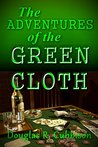 The Adventures Of The Green Cloth