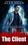 The Client: A High Stakes Crime Thriller