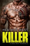 Killer: A Bad Boy Romance