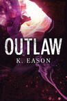 Outlaw: A Dark Fantasy Novel