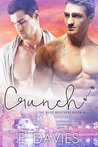 Crunch (The Riley Brothers, #4)