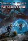 Patriot's Game (Engines of Liberty, #3)