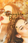 Thoughts Point to Yes: A Sententia Novella (The Sententia, 2.5)
