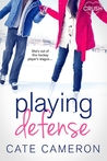 Playing Defense by Cate Cameron