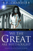 We The Great Are Misthought by S.F. Chandler