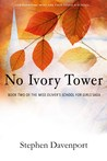 No Ivory Tower by Stephen Davenport