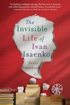 The Invisible Life of Ivan Isaenko by Scott Stambach