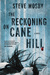 The Reckoning on Cane Hill by Steve Mosby