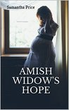 Amish Widow's Hope (Expectant Amish Widows #1)
