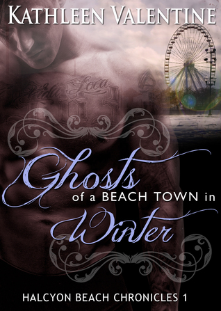 Ghosts of a Beach Town in Winter by Kathleen Valentine
