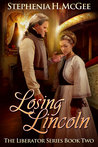 Losing Lincoln (The Liberator Series #2)