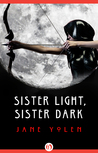 Sister Light, Sister Dark