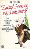 Swan song of A.J. Wentworth